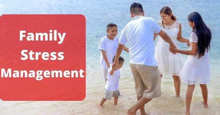 Family Stress Management – How To Cope With Arguments And Tension